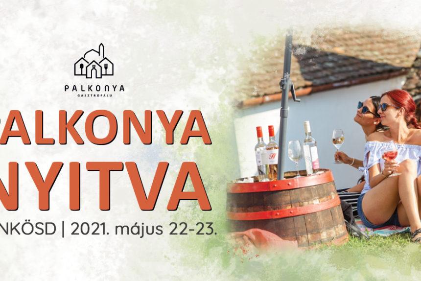 Palkonya_Gasztrofalu_Pünkösd_Nyitott_Pincek_Nyitva_2021